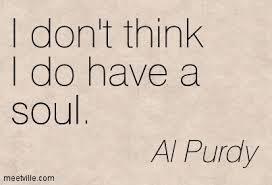 al Purdy soul